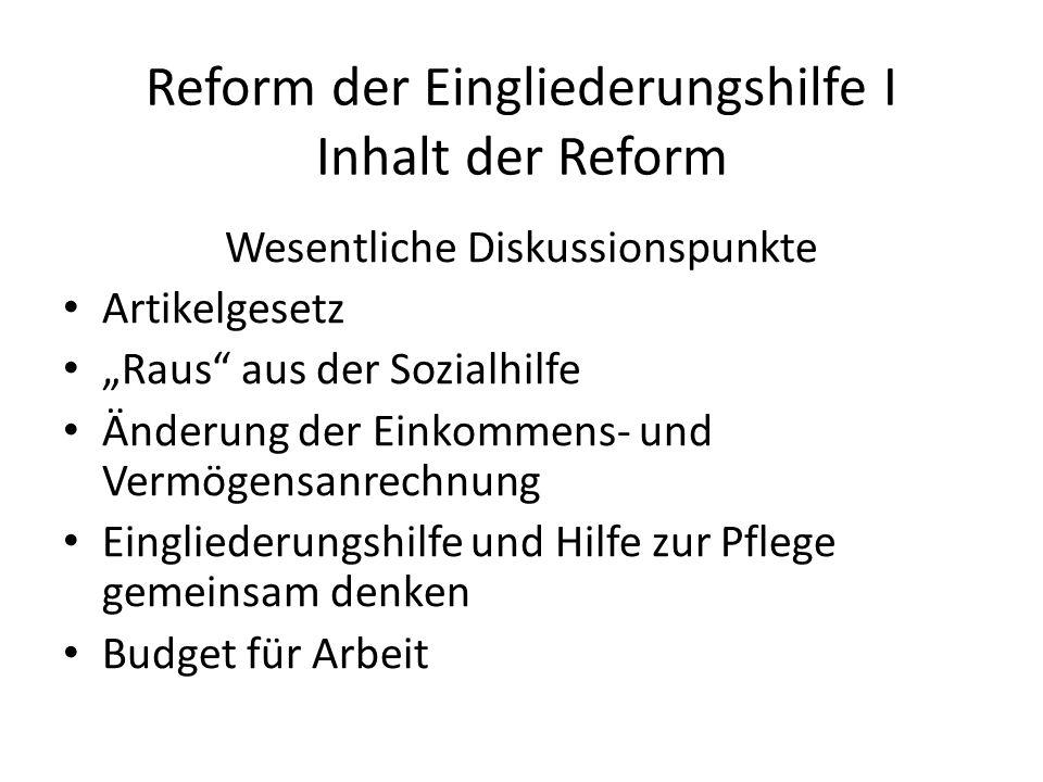 Reform der Eingliederungshilfe I Inhalt der Reform