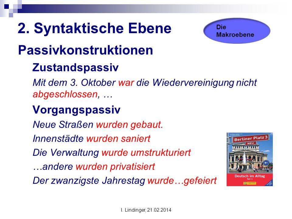 2. Syntaktische Ebene Passivkonstruktionen Zustandspassiv