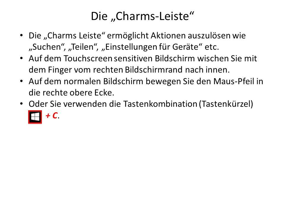 """Die """"Charms-Leiste Die """"Charms Leiste ermöglicht Aktionen auszulösen wie """"Suchen , """"Teilen , """"Einstellungen für Geräte etc."""