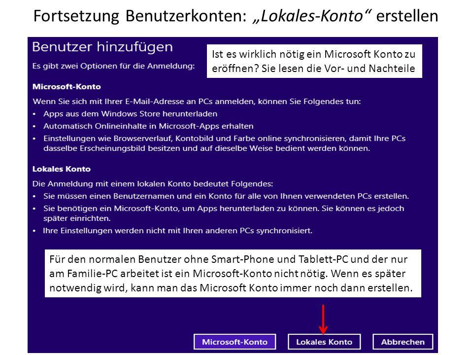 """Fortsetzung Benutzerkonten: """"Lokales-Konto erstellen"""