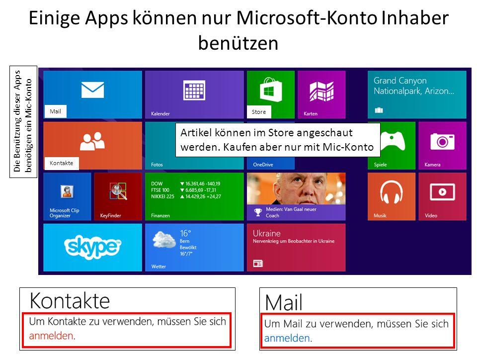 Einige Apps können nur Microsoft-Konto Inhaber benützen