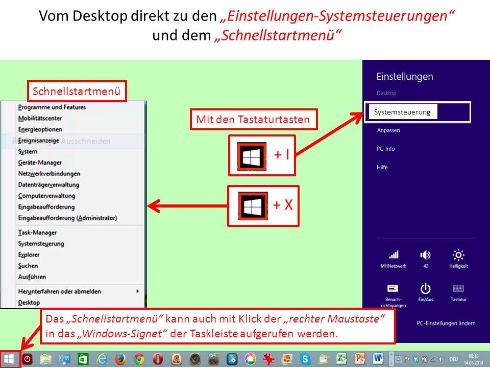 """Vom Desktop direkt zu den """"Einstellungen-Systemsteuerungen und dem """"Schnellstartmenü"""