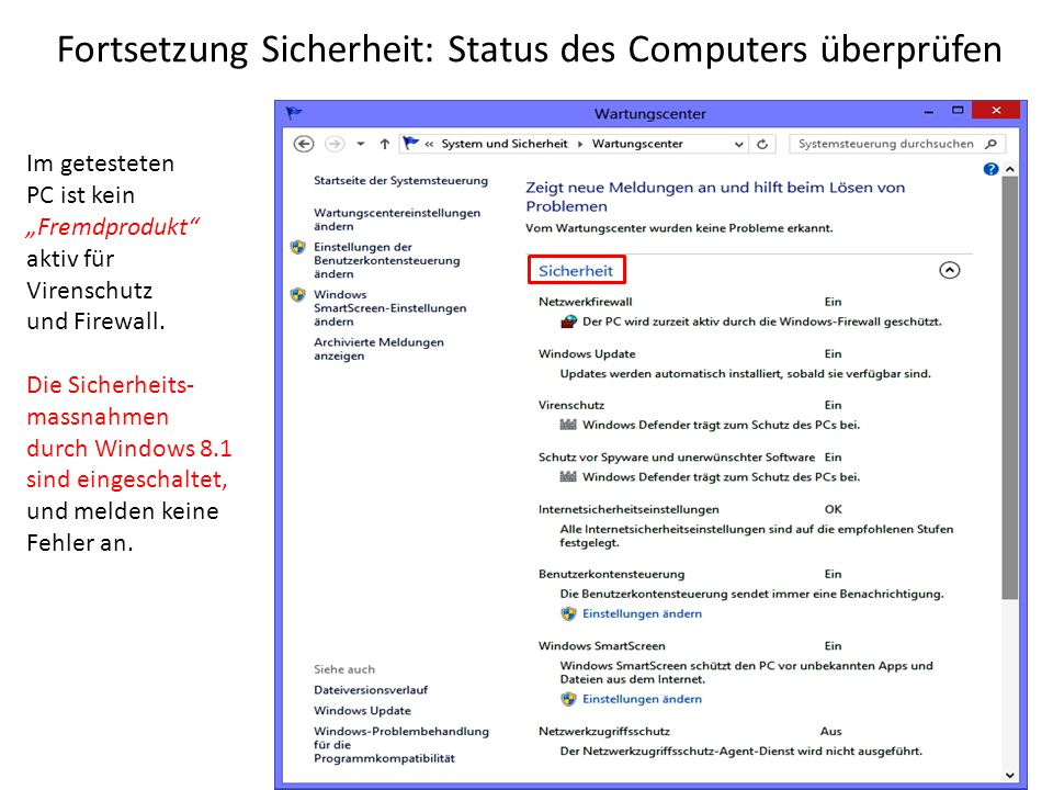 Fortsetzung Sicherheit: Status des Computers überprüfen