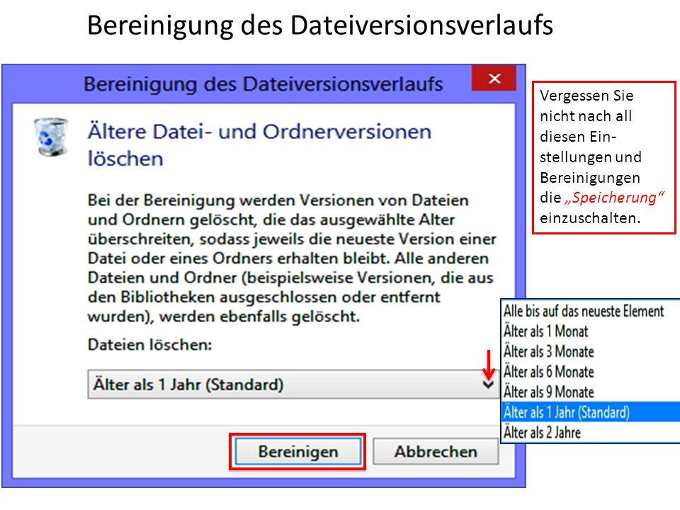 Bereinigung des Dateiversionsverlaufs