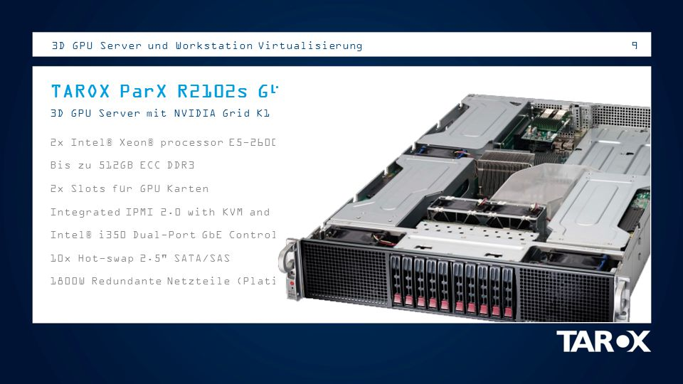 TAROX ParX R2102s G4 3D GPU Server und Workstation Virtualisierung