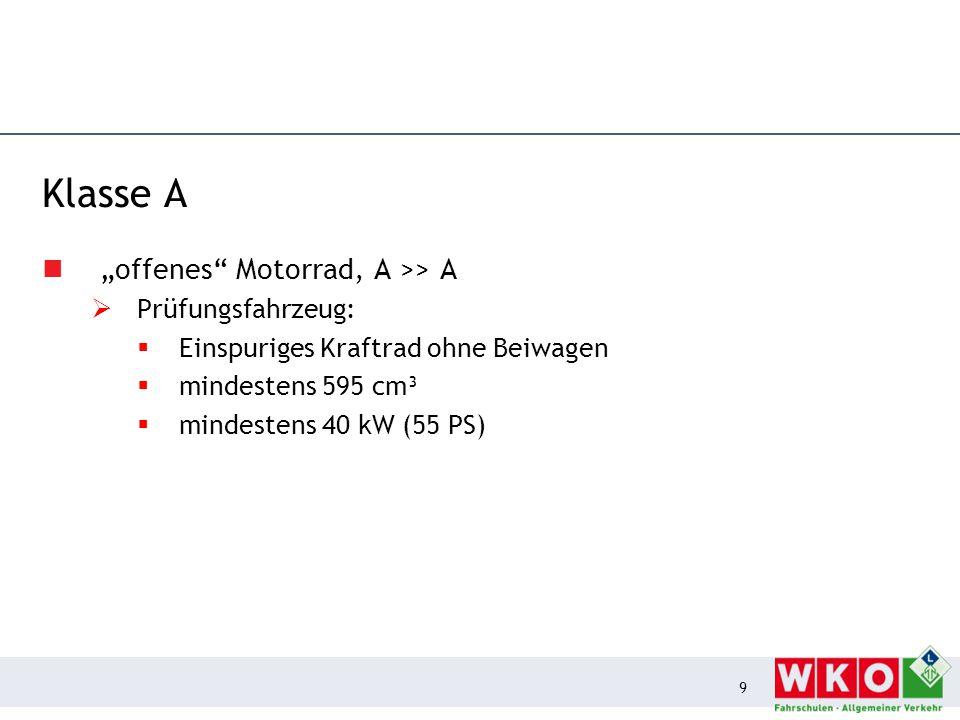 "Klasse A ""offenes Motorrad, A >> A Prüfungsfahrzeug:"