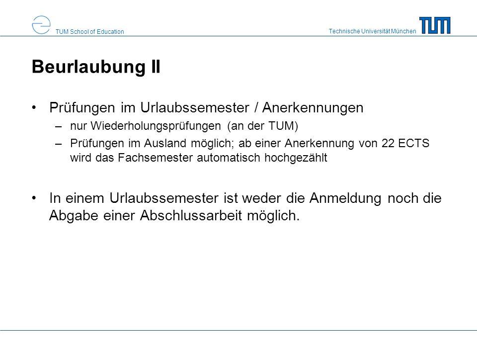 Beurlaubung II Prüfungen im Urlaubssemester / Anerkennungen