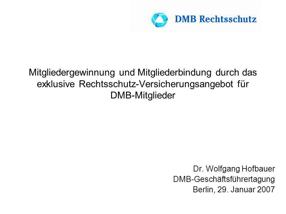 Mitgliedergewinnung und Mitgliederbindung durch das exklusive Rechtsschutz-Versicherungsangebot für DMB-Mitglieder