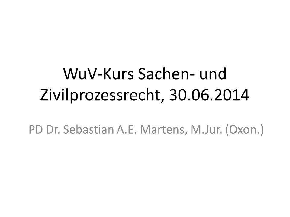 WuV-Kurs Sachen- und Zivilprozessrecht, 30.06.2014