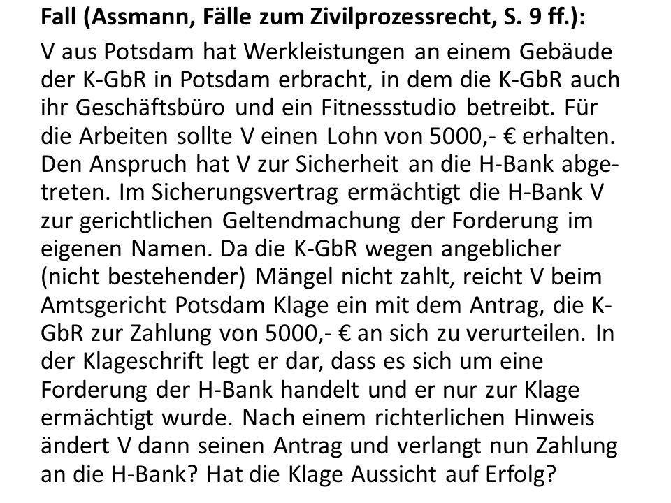 Fall (Assmann, Fälle zum Zivilprozessrecht, S. 9 ff