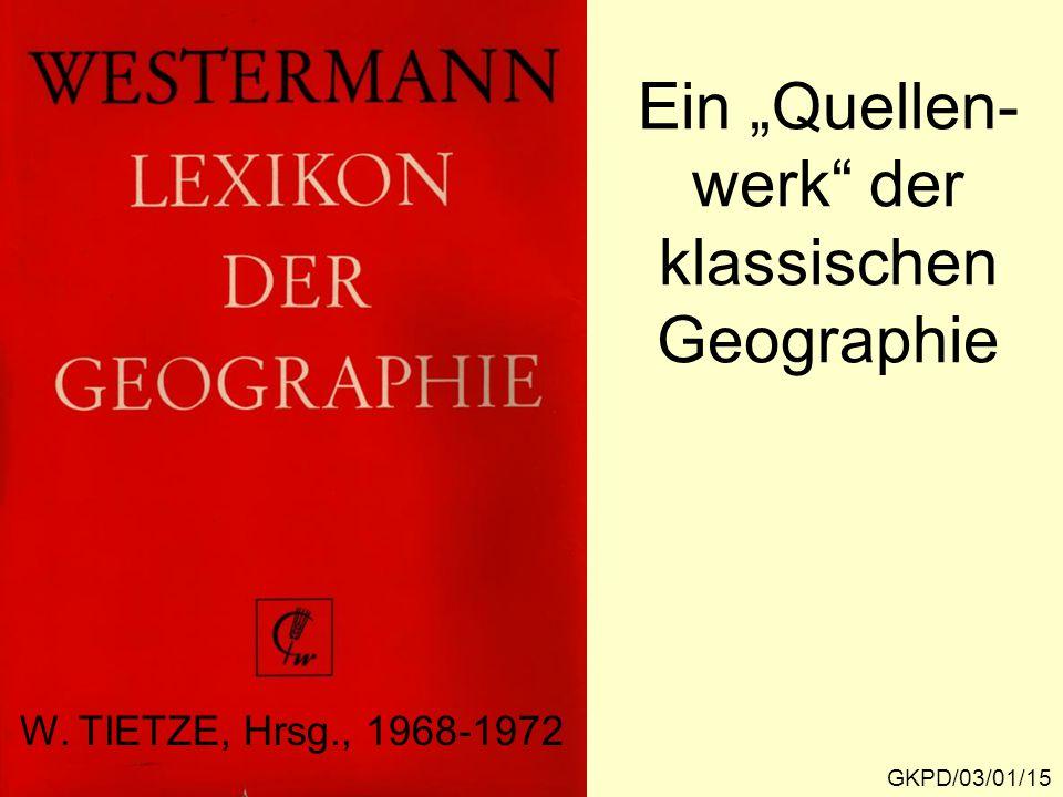 """Ein """"Quellen- werk der klassischen Geographie"""