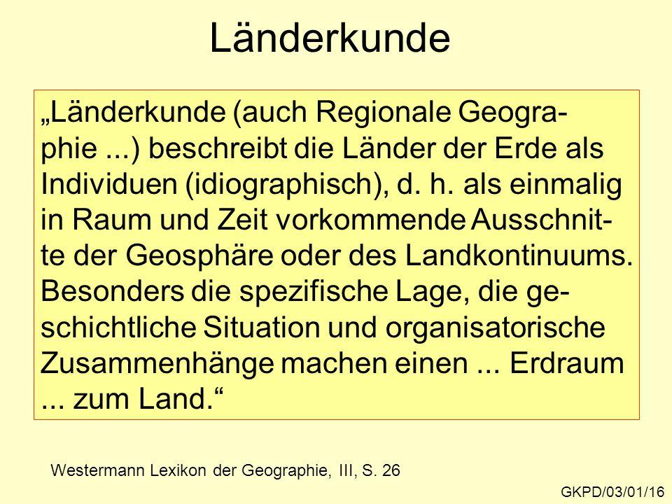 """Länderkunde """"Länderkunde (auch Regionale Geogra-"""