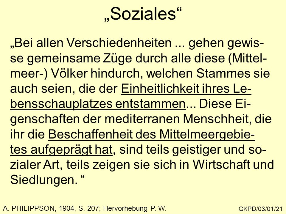 """""""Soziales """"Bei allen Verschiedenheiten ... gehen gewis-"""
