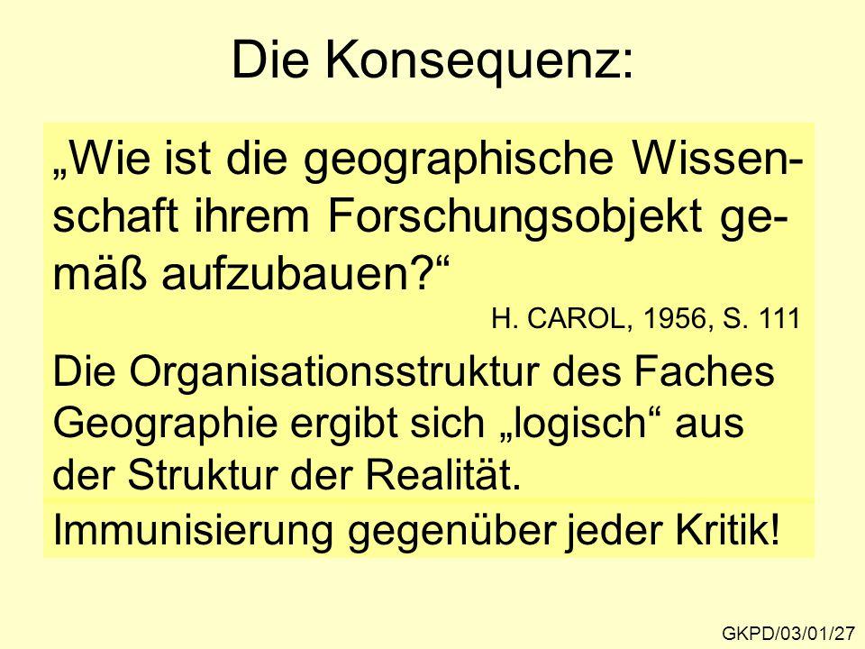 """Die Konsequenz: """"Wie ist die geographische Wissen-"""
