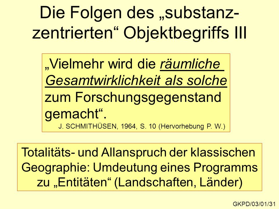 """Die Folgen des """"substanz-zentrierten Objektbegriffs III"""
