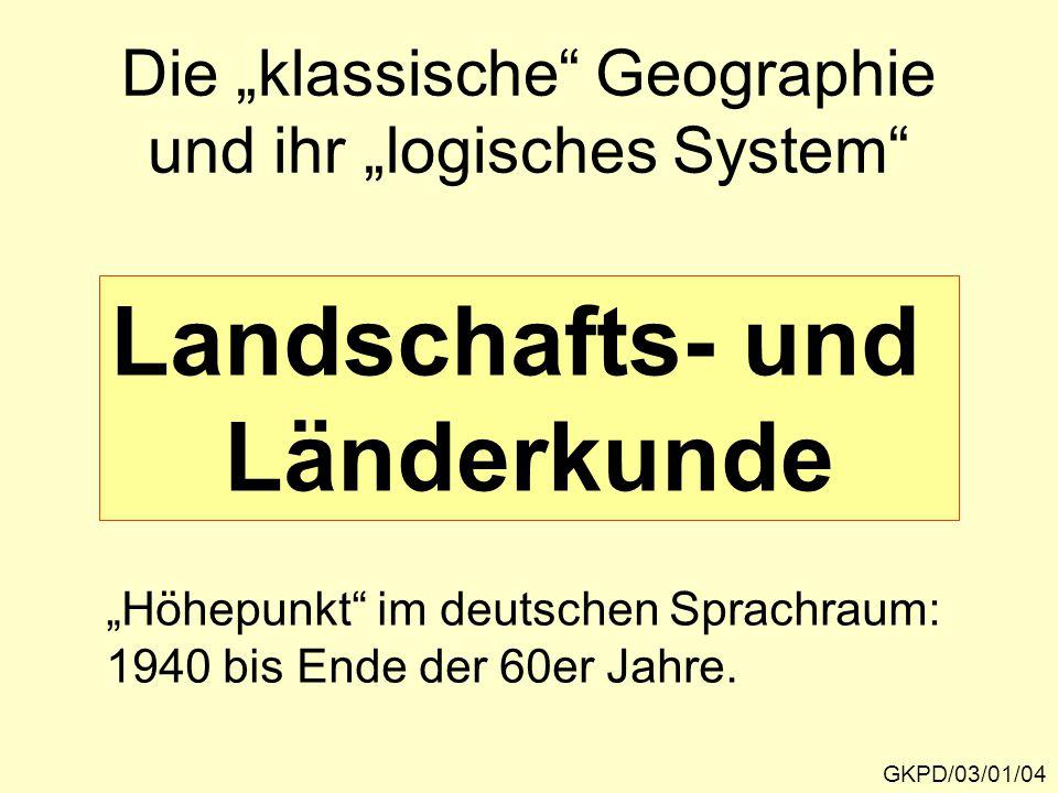 """Die """"klassische Geographie und ihr """"logisches System"""