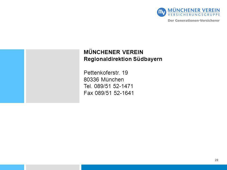 MÜNCHENER VEREIN Regionaldirektion Südbayern. Pettenkoferstr. 19. 80336 München. Tel. 089/51 52-1471.