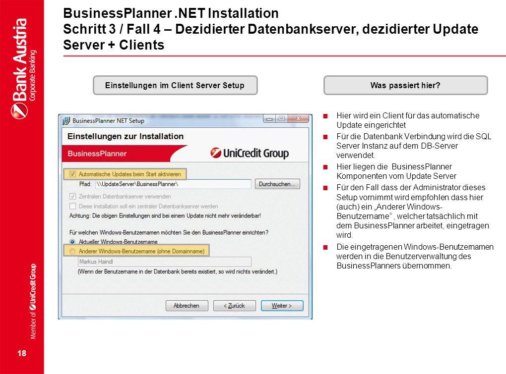 Einstellungen im Client Server Setup