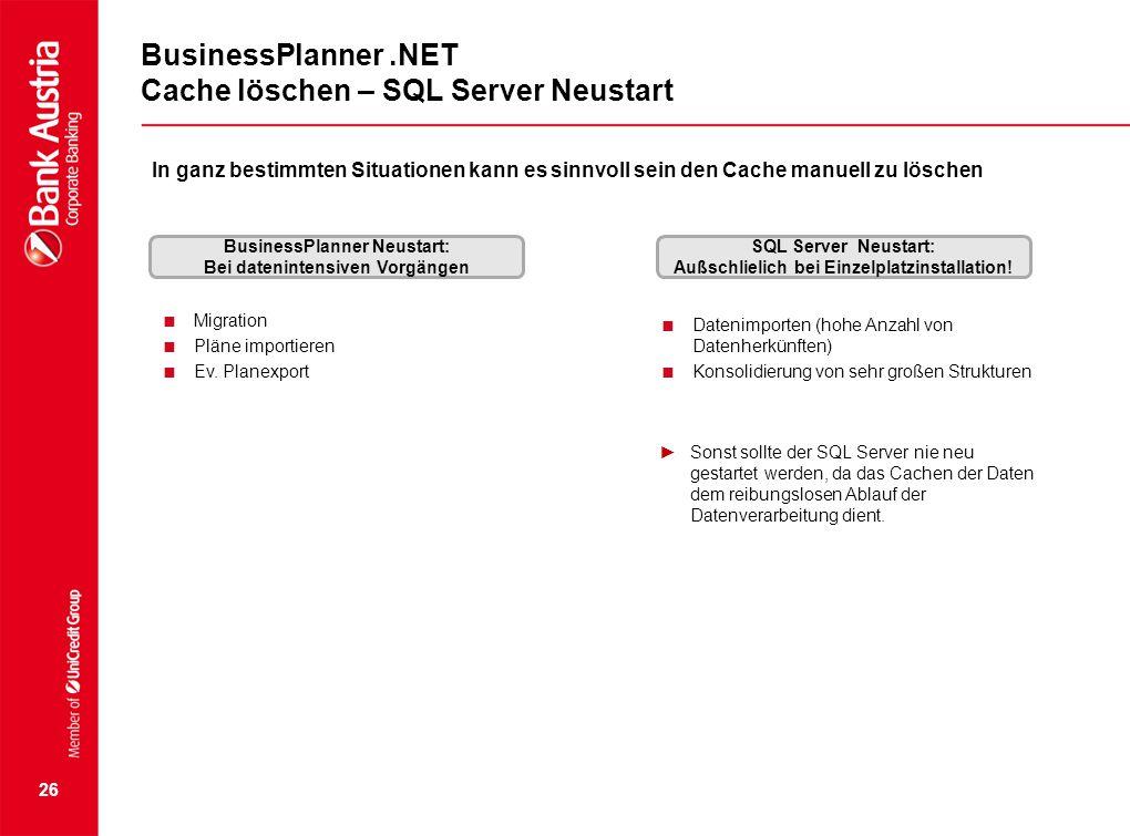 BusinessPlanner .NET Cache löschen – SQL Server Neustart