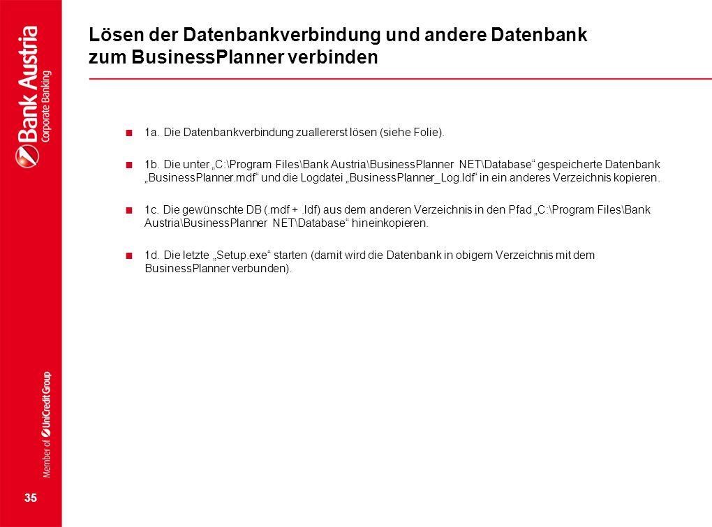 Lösen der Datenbankverbindung und andere Datenbank zum BusinessPlanner verbinden