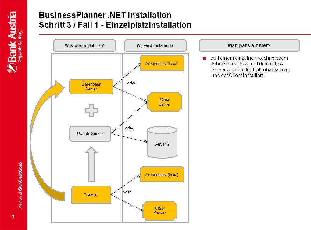 BusinessPlanner .NET Installation Schritt 3 / Fall 1 - Einzelplatzinstallation