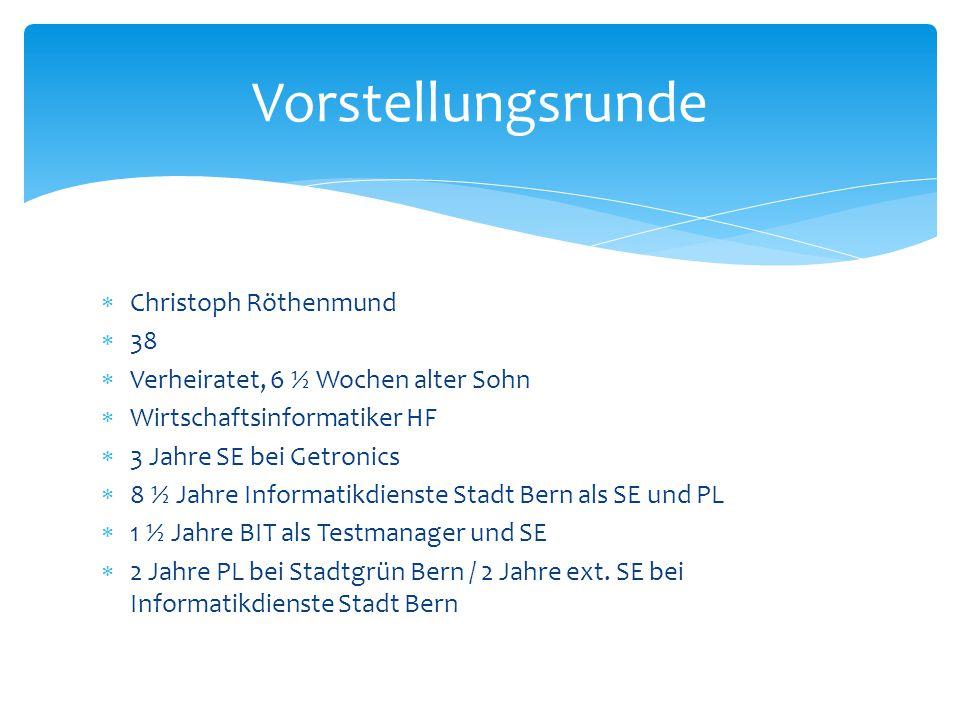 Vorstellungsrunde Christoph Röthenmund 38