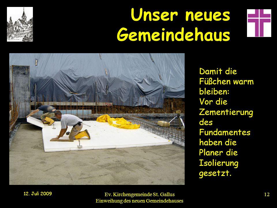 Damit die Füßchen warm bleiben: Vor die Zementierung des Fundamentes haben die Planer die Isolierung gesetzt.