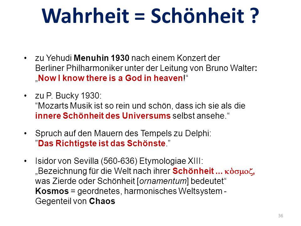 Wahrheit = Schönheit zu Yehudi Menuhin 1930 nach einem Konzert der Berliner Philharmoniker unter der Leitung von Bruno Walter: