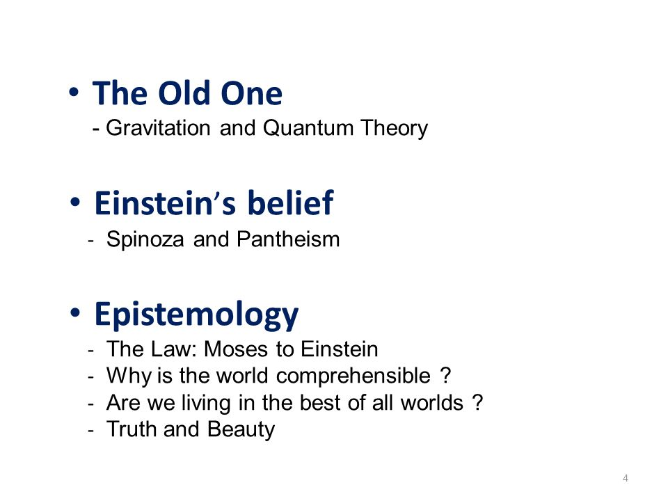 The Old One - Gravitation and Quantum Theory Einstein's belief