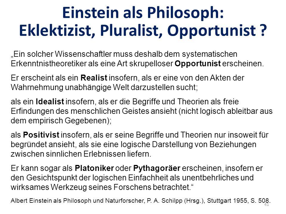 Einstein als Philosoph: Eklektizist, Pluralist, Opportunist