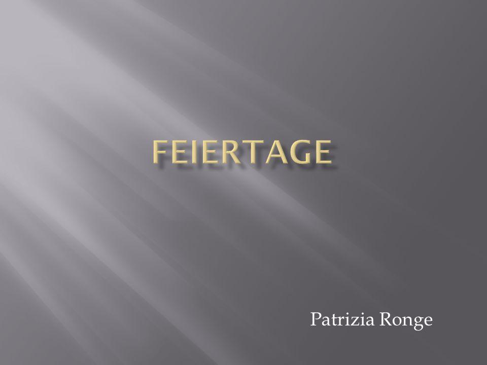 Feiertage Patrizia Ronge