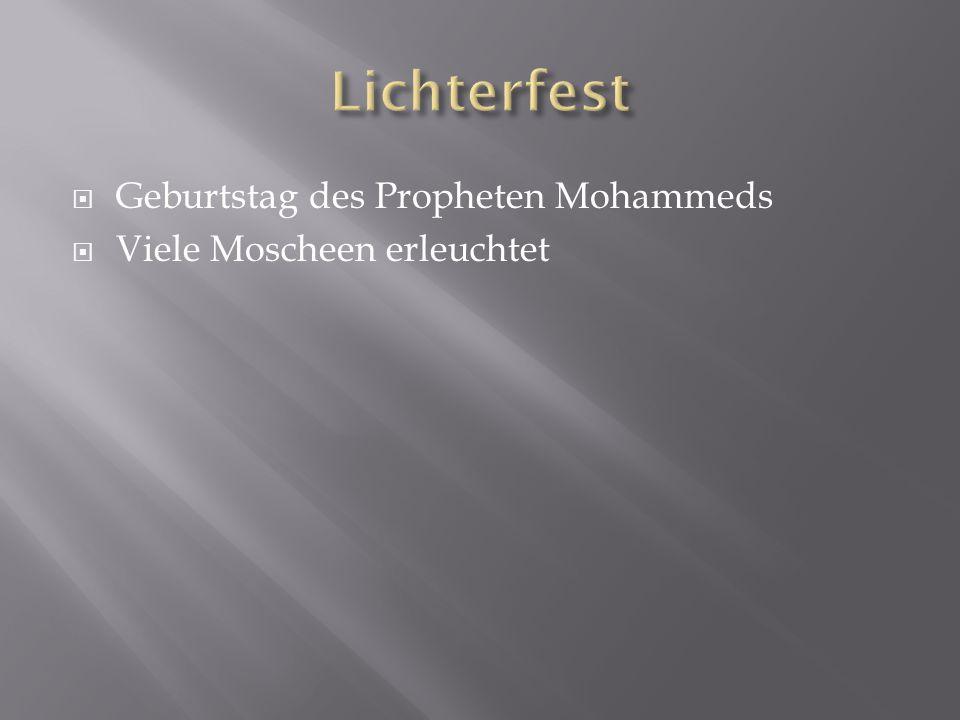 Lichterfest Geburtstag des Propheten Mohammeds