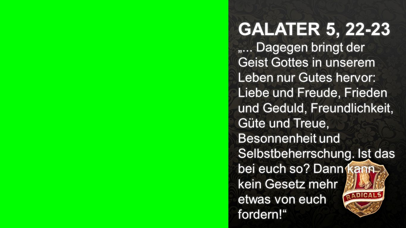 Galater 5, 22-23