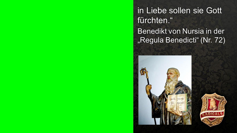 """""""Regula Benedicti (Nr. 72) 2b"""