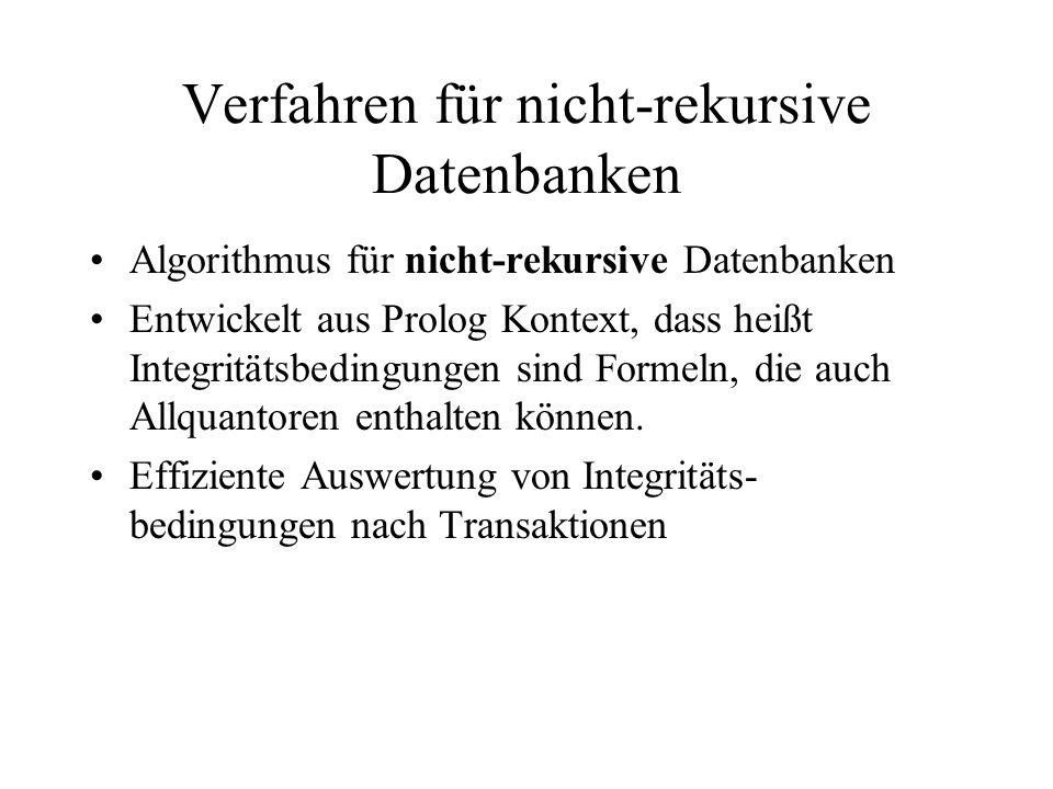 Verfahren für nicht-rekursive Datenbanken