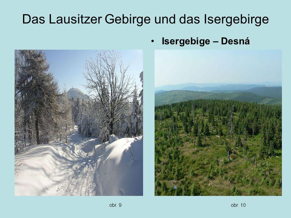 Das Lausitzer Gebirge und das Isergebirge