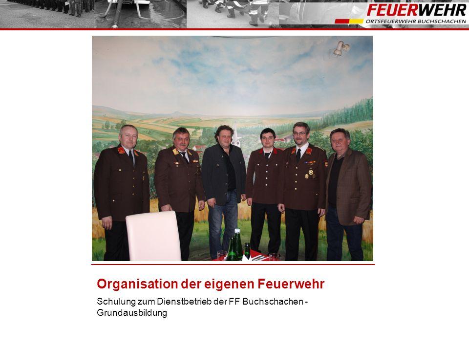 Organisation der eigenen Feuerwehr