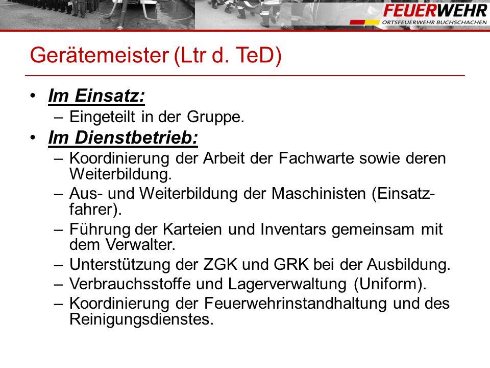 Gerätemeister (Ltr d. TeD)