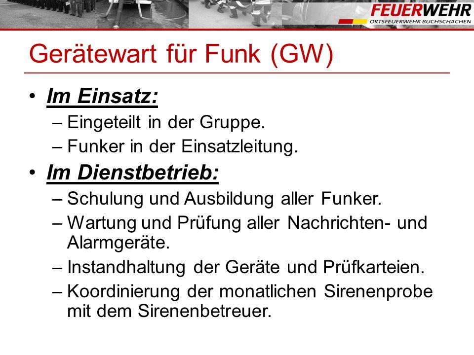 Gerätewart für Funk (GW)