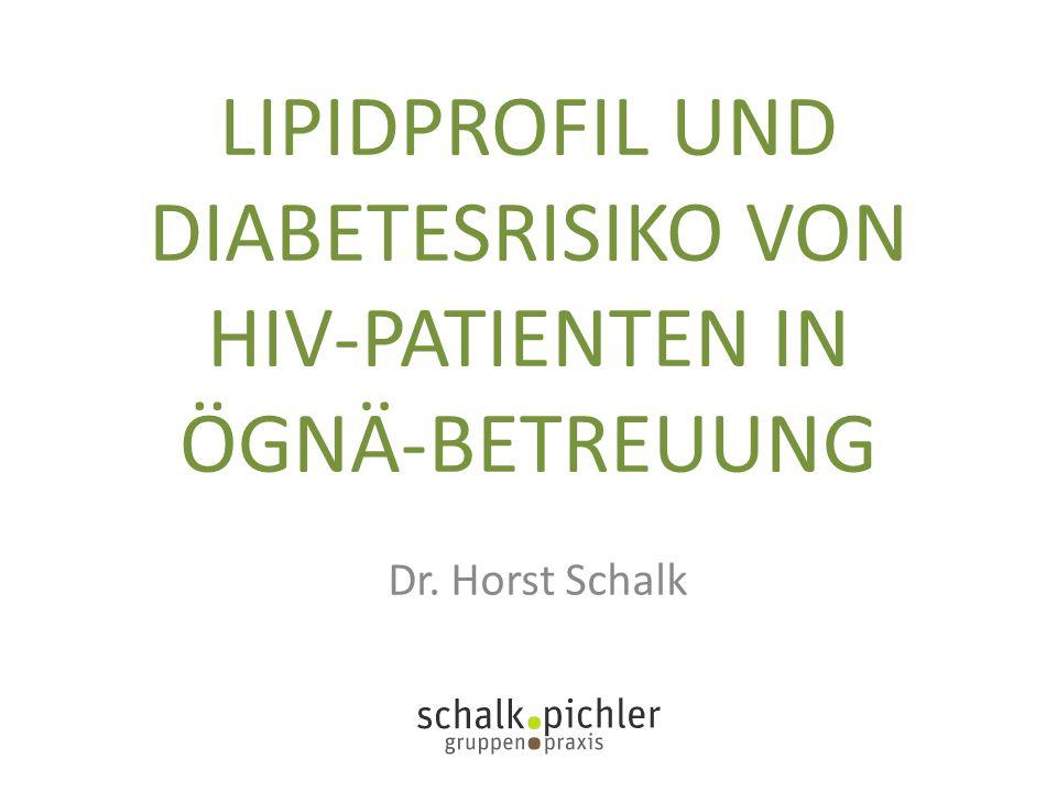 LIPIDPROFIL UND DIABETESRISIKO VON HIV-PATIENTEN IN ÖGNÄ-BETREUUNG