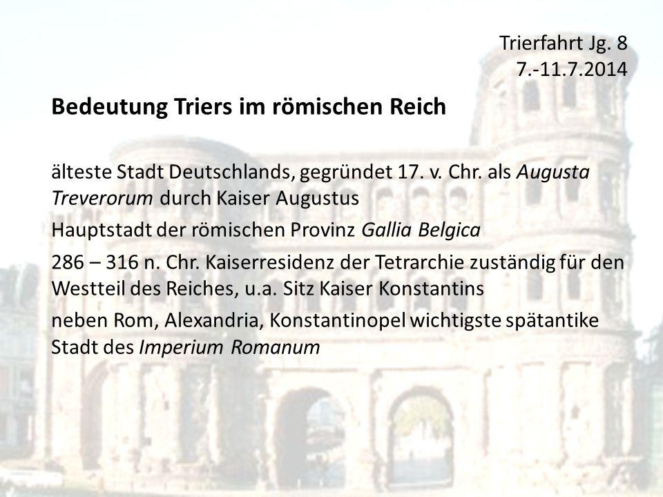 Bedeutung Triers im römischen Reich