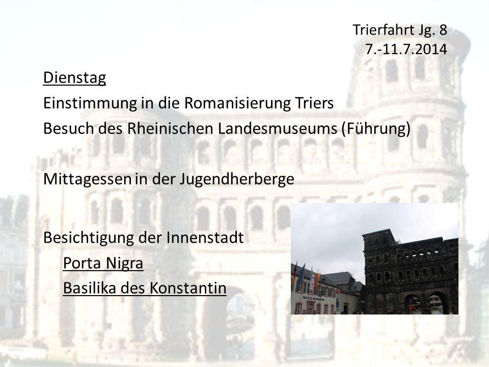 Einstimmung in die Romanisierung Triers