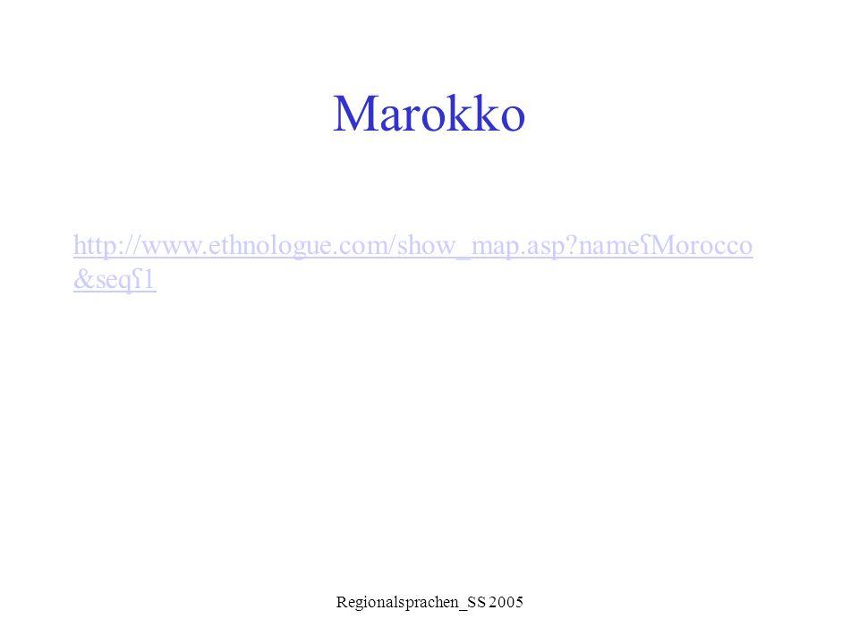 Marokko http://www.ethnologue.com/show_map.asp nameʕMorocco&seqʕ1
