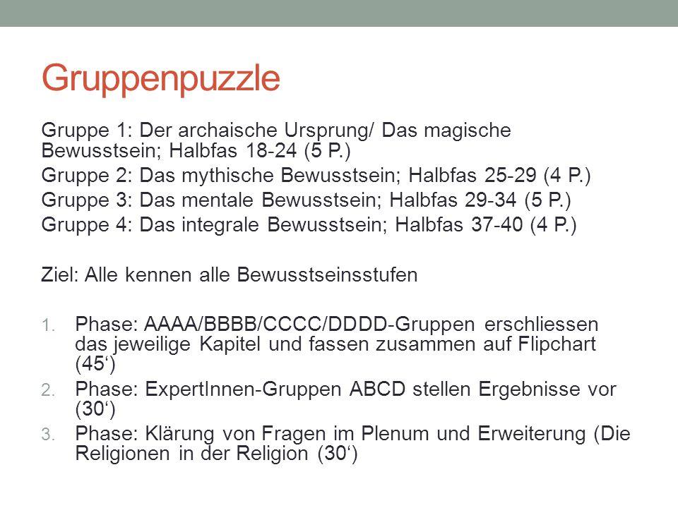 Gruppenpuzzle Gruppe 1: Der archaische Ursprung/ Das magische Bewusstsein; Halbfas 18-24 (5 P.)