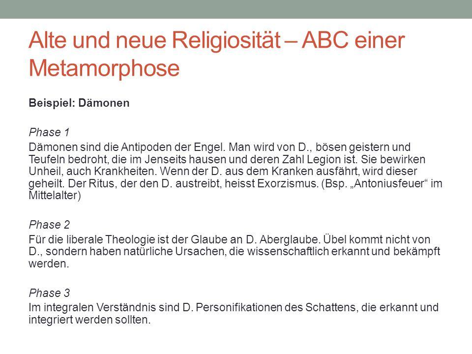 Alte und neue Religiosität – ABC einer Metamorphose