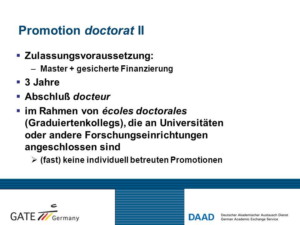 Promotion doctorat II Zulassungsvoraussetzung: 3 Jahre