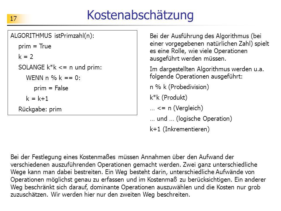 Kostenabschätzung ALGORITHMUS istPrimzahl(n):