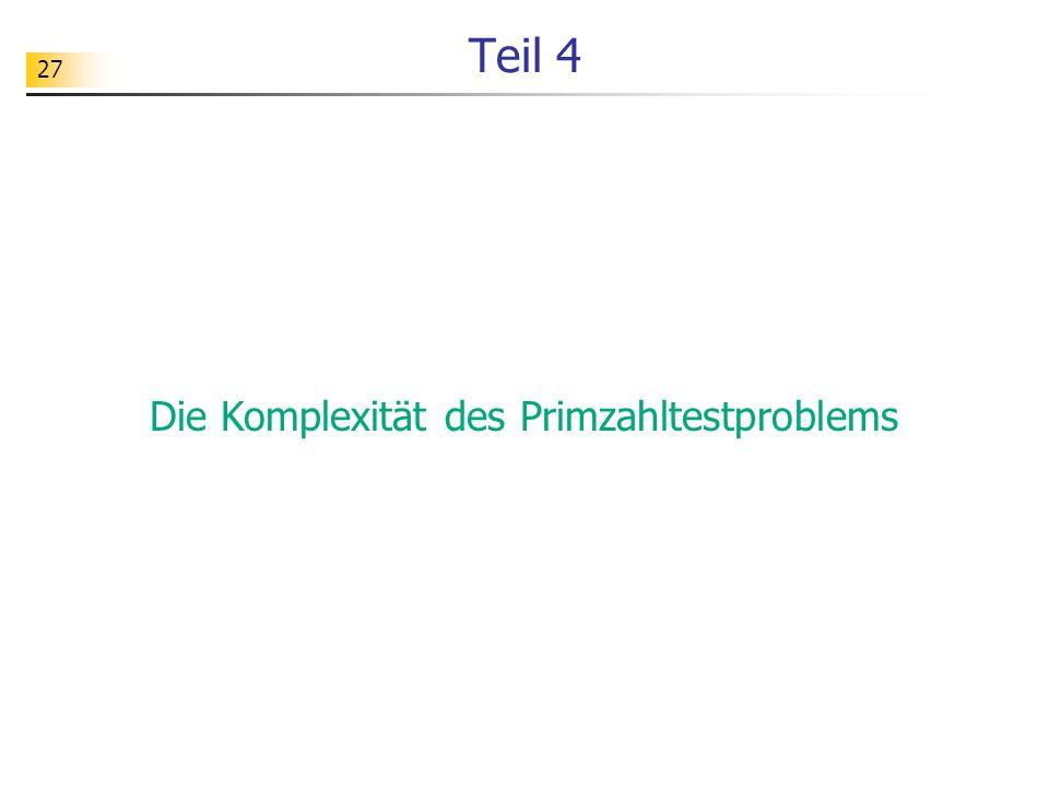 Die Komplexität des Primzahltestproblems