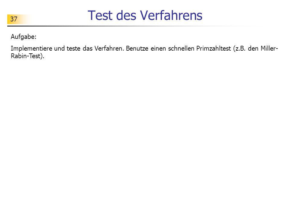 Test des Verfahrens Aufgabe: