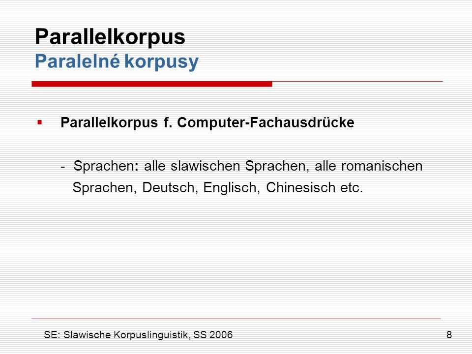 Parallelkorpus Paralelné korpusy